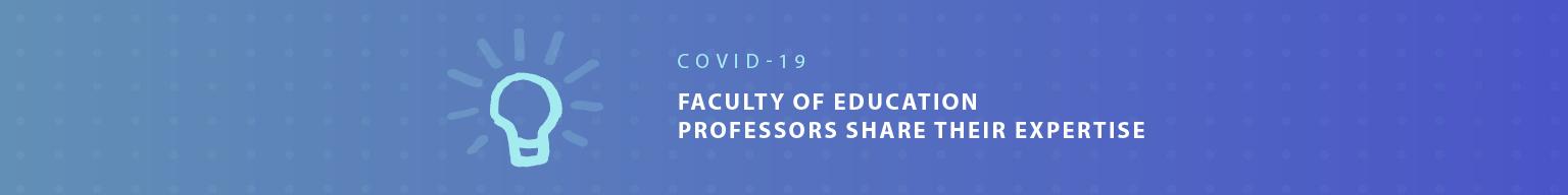 Les membres du corps professoral de la Faculté d'éducation partagent leur expertise