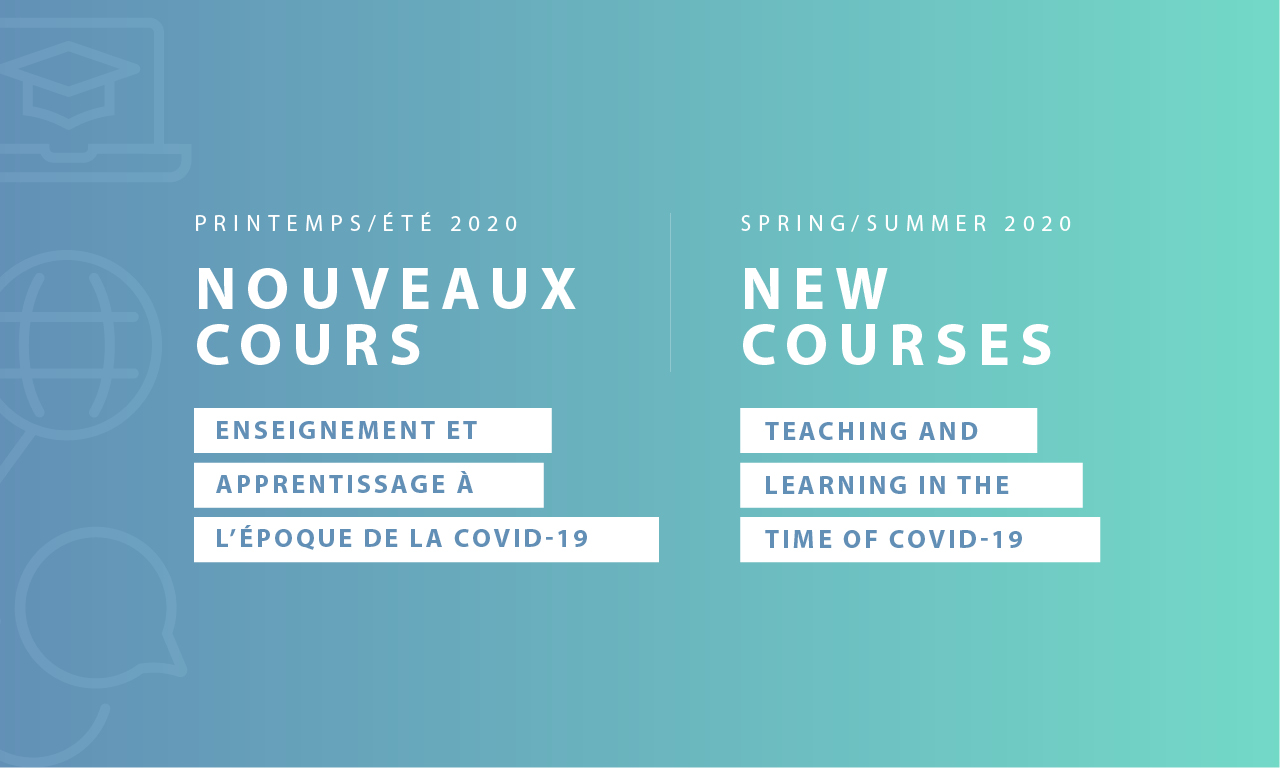Spring/summer 2020 Courses - Teaching and learning in the time of COVID-19