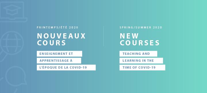 Enseignement et apprentissage à l'époque de la COVID-19 - Cours printemps/été 2020
