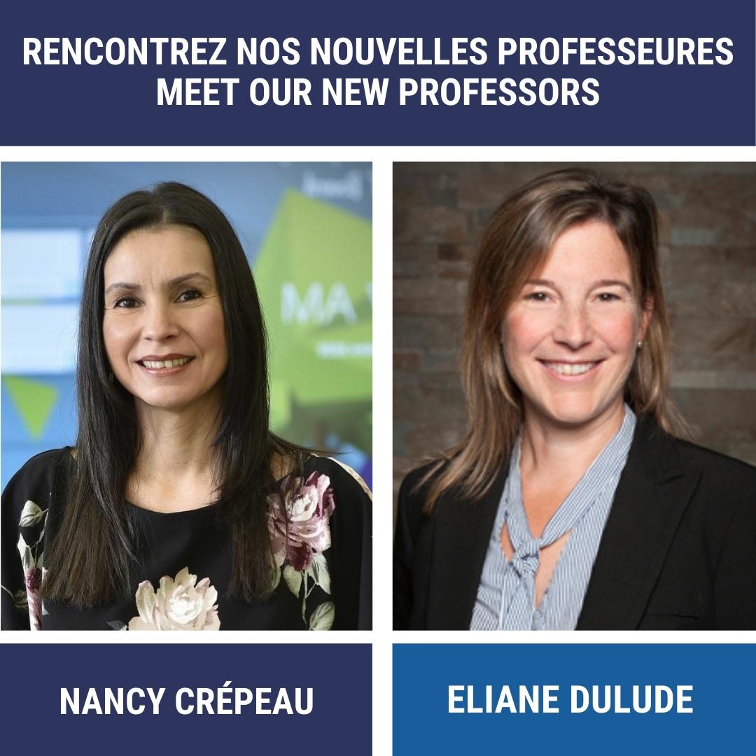 Rencontrez nos nouvelles professeures Nancy Crépeau et Eliane Dulude