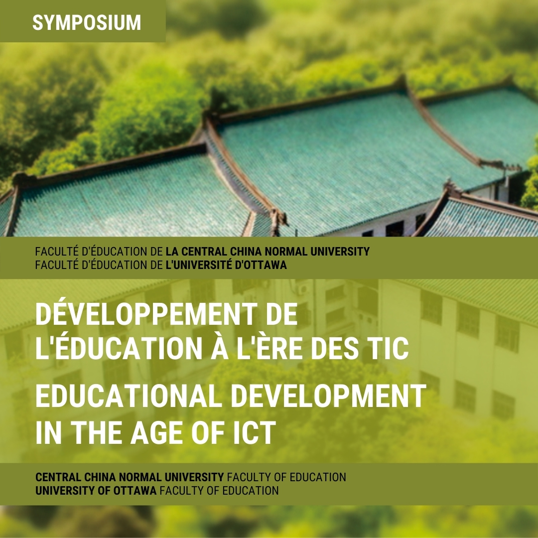 Educational Development in the Age of ICT; text superimposed on buildings from Central China Normal University