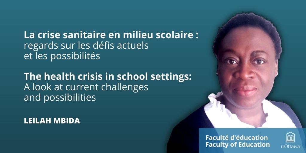 La crise sanitaire en milieu scolaire, Leilah Mbida