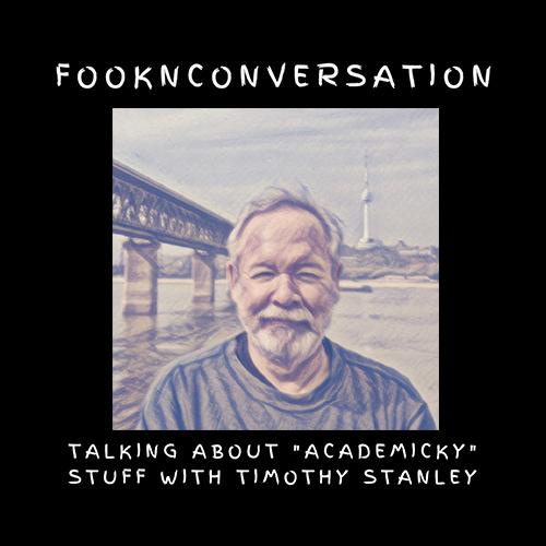 fooknconversation : episode 09-timothy-stanley
