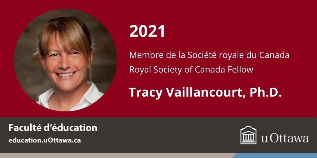 Tracy Vaillancourt, Ph.D. Royal Society of Canada Fellow